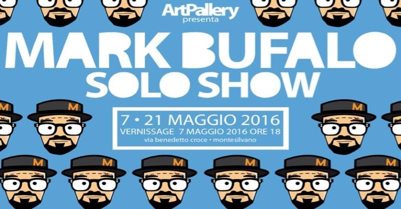 locandina MARK BUFALO solo show
